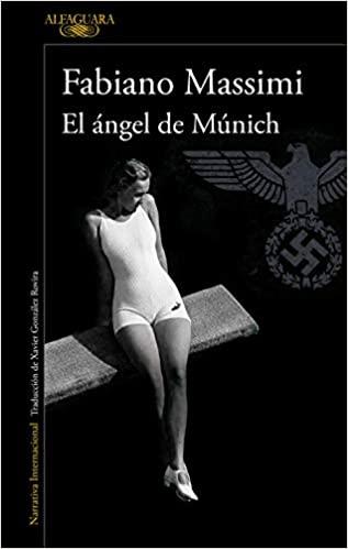 El ángel de Múnich, de Fabiano Massimi