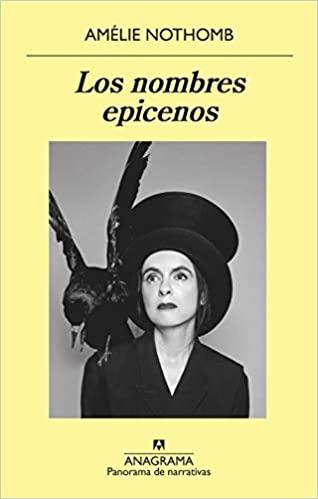 Los nombres epicenos, de Amelie Nothomb