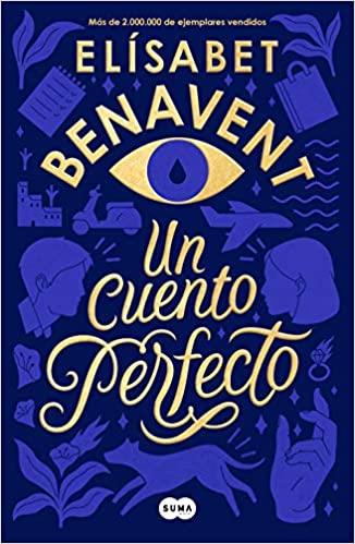 Un cuento perfecto, de Elísabet Benavent